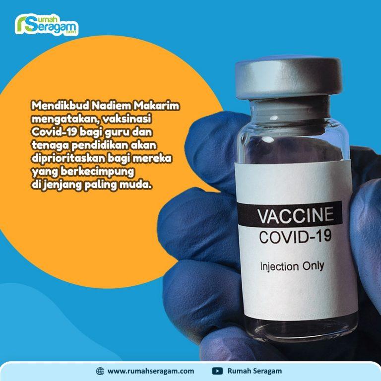 Mendikbud Prioritaskan Vaksinasi Guru